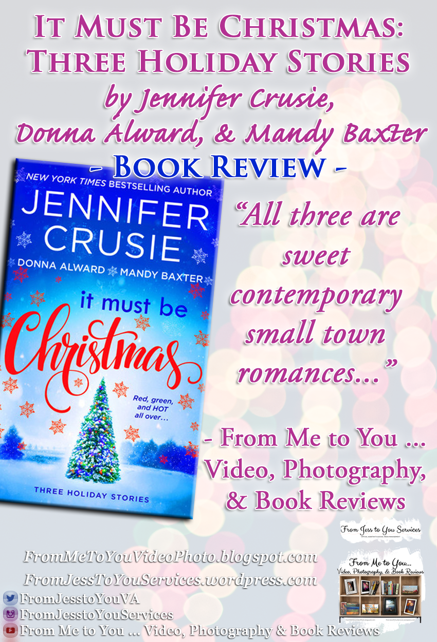 IT MUST BE CHRISTMAS: THREE HOLIDAY STORIES by Jennifer Crusie, Donna Alward, & Mandy Baxter [ #BookReview ] -- 3.25 out of 5 stars