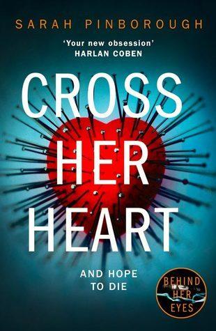 Cross Her Heart by Sarah Pinborough – Inked Book Reviews