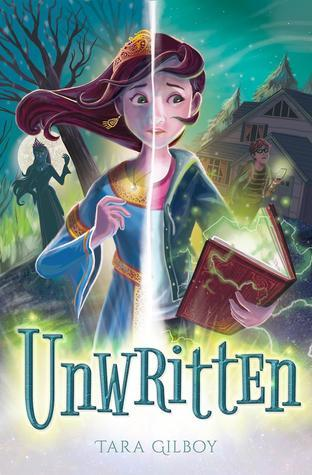 Unwritten by Tara Gilboy (ARC Review) – Tale of a Bookworm