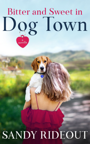 Sue's review of Bitter and Sweet in Dog Town