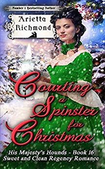 Courting a Spinster for Christmas: Sweet and Clean Regency Romance (His Majesty's Hounds Book 16) - Kindle edition by Arietta Richmond. Religion & Spirituality Kindle eBooks @ Amazon.com.
