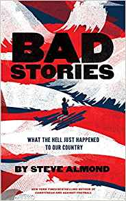 Bad Stories by Steve Almond