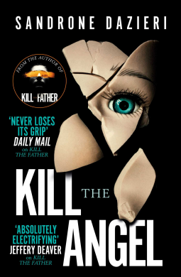 Kill The Angel by Sandrone Dazieri – Inked Book Reviews