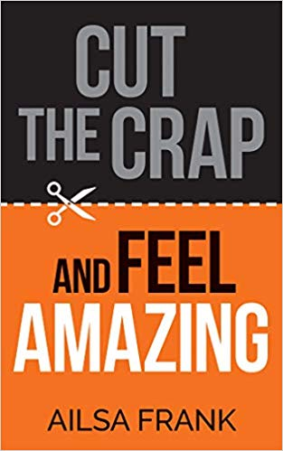 Cut the Crap and Feel Amazing Book Giveaway