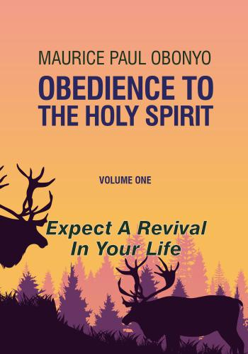 OBEDIENCE TO THE HOLY SPIRIT: Expect A Revival In Your Life