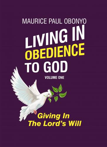 LIVING IN OBEDIENCE TO GOD: Giving In The Lord's Will