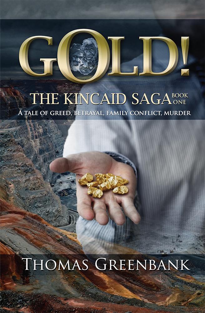 GOLD! The Kincaid Saga—Book One. ebook cover.