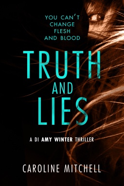 Truth and Lies by Caroline Mitchell – Inked Book Reviews