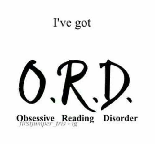 Obsessed, reading, alot,