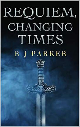 Requiem, Changing Times by R J Parker at Amazon