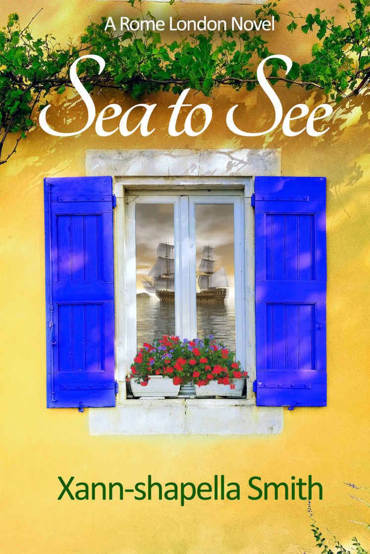 Sea to See: A Rome London Novel (Book Two)